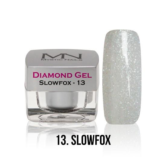 Diamond Gel - no. 13. - Slowfox -4g