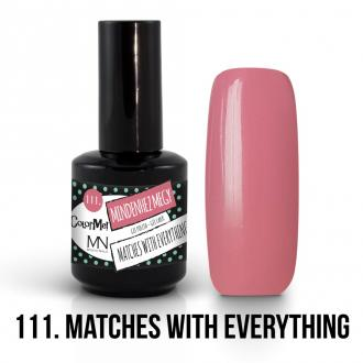 111. MACHES WITH EVERYTHINK  12ml