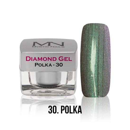 Diamond Gel - no. 30. - Polka  - 4g