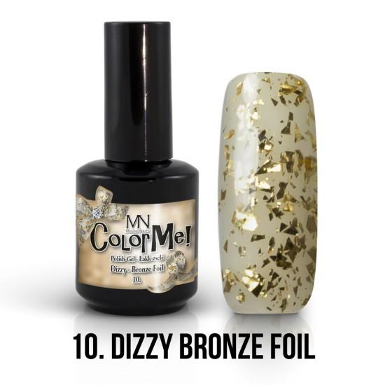 ColorMe! Dizzy no.10. -  Bronze Foil 12ml